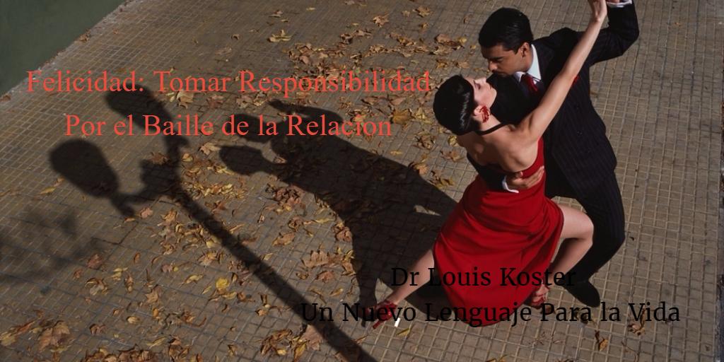 Felicidad Tomar Responsabilidad por el Baile de la Relacion